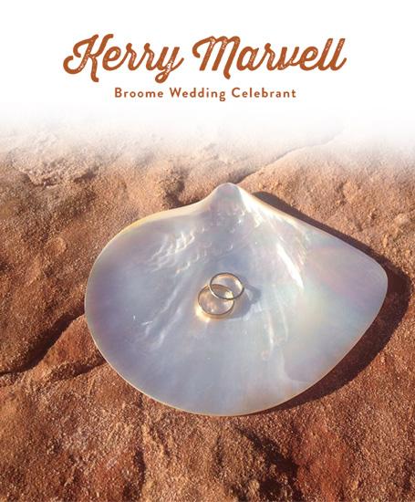 Kerry Marvell Broome Celebrant, Kimberley Weddings
